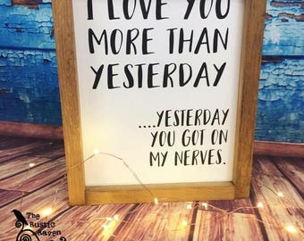 8x10 | I Love You More Than Yesterday
