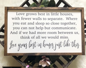14x24 | Love grows best in little houses