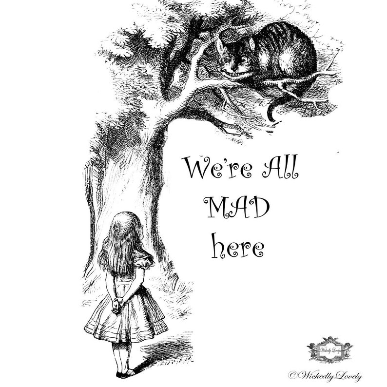 428542658 We are all mad here quote with Vintage Alice and Cheshire Cat | Etsy