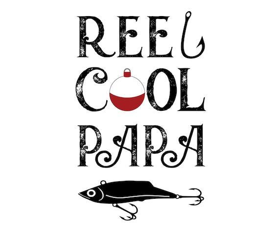 Download Reel Cool Papa Svg Papa Svg Digital Download Cut File Etsy