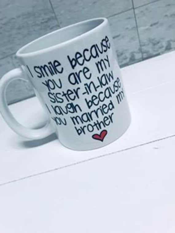 Schwägerin Schwester In Recht Geschenk Schwester In Gesetz Becher Schwester In Gesetz Hochzeitsgeschenk Personalisierte Schwägerin Kaffeetasse