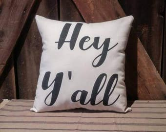 Hey Y'all pillow, Farmhouse Pillow, Simply Southern, Country Pillow, Decorative Pillow, Throw Pillow, Wedding Gift, Pillow Cover