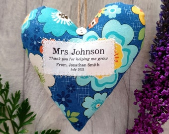 Thank You Teacher Gift - Show your Teacher Some Appreciation with this Personalised Heart - Choice of Fabric. Supplied Gift Boxed
