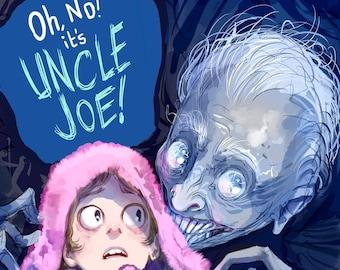 Oh No! It's Uncle Joe!