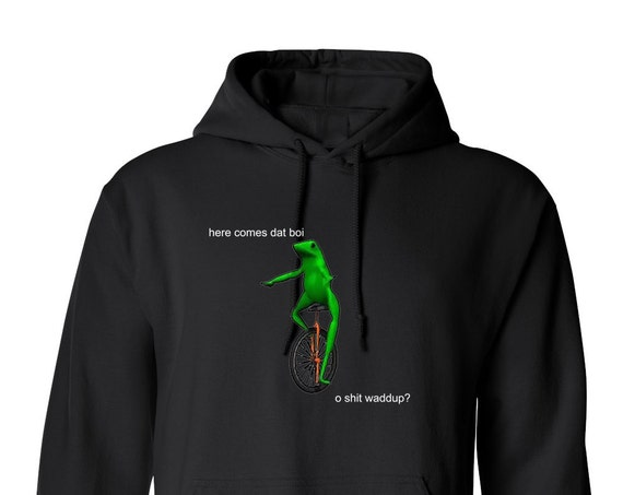Here Come Dat Boi Waddup Tumblr Meme Funny Trendy New Pepe The Frog Meme for Adult Unisex Hoodie Assorted Color Hoodies