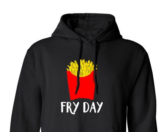 Fry Day Funny Cute Trendy French Fries Delicious Junk Food for Adult Unisex Hoodie Hoodies Adult Hoodies Sweatshirts Assorted Color Hoodies