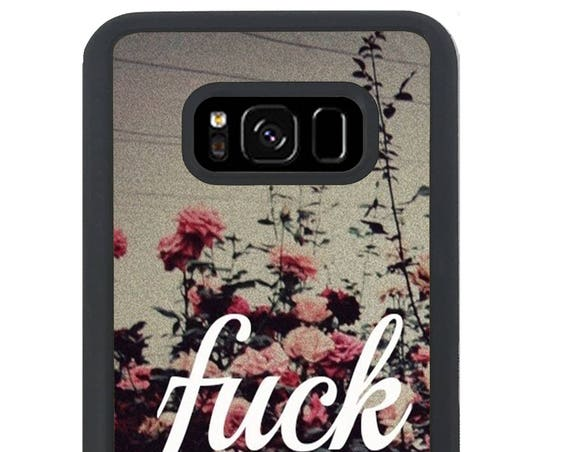 Mature Floral Hipster Quote For Samsung Galaxy S9 Plus, S9, S8 Plus, S8, S7 Edge, S7, S6 Edge Plus, S6 Edge, S6, S5, S4, S3 Phone Case
