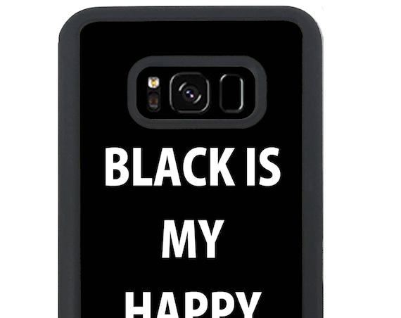 Black Is My Happy Colour Grunge For Samsung Galaxy S9 Plus, S9, S8 Plus, S8, S7 Edge, S7, S6 Edge Plus, S6 Edge, S6, S5, S4, S3 Phone Case