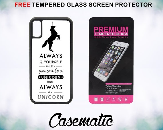 Always Be A Unicorn Funny Quote iPhone Case for iPhone XR XS Max X 8 Plus 8 7 Plus 7 6 Plus 6 6s SE 5S 5c 4 Tempered Glass Screen Protector