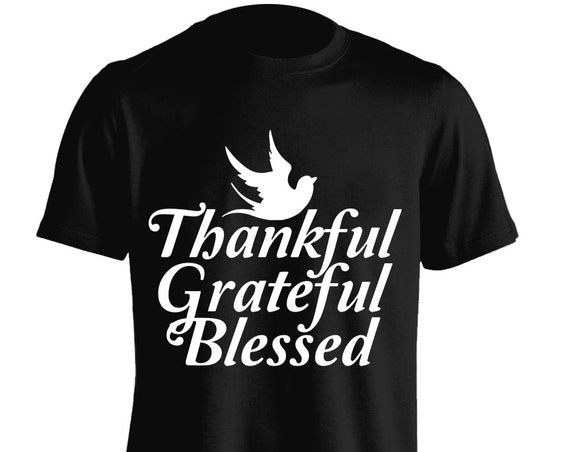 Tankful Grateful Blessed Inspirational Quote T-Shirt Graphic Tee For Men Women Teens Unisex Adult Apparel Gift Comes in Assorted Colors