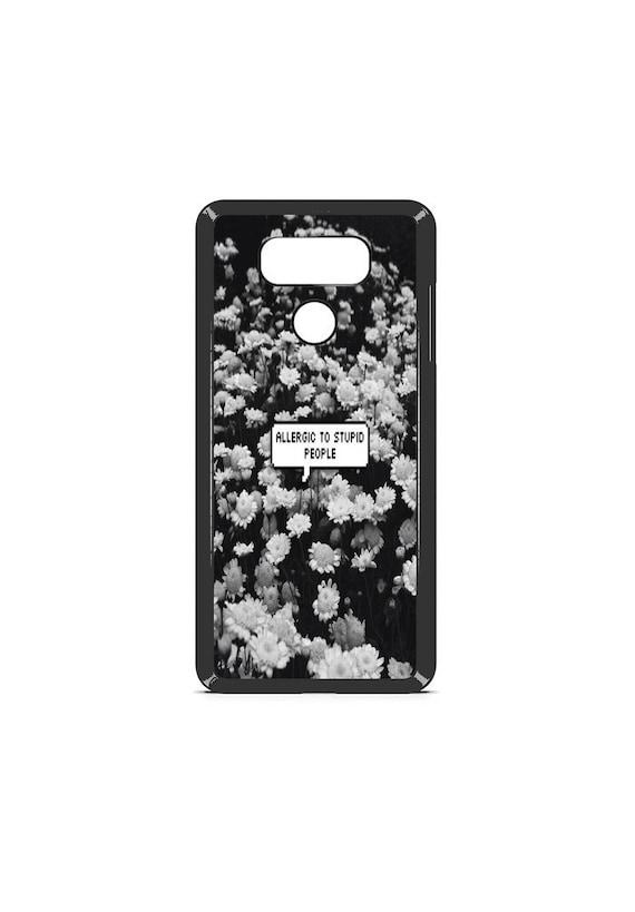 LG Case mature allergies quote LG G5 Case LG G6 Case Phone Case lg phone case g5 case g6 case Phone Cover tumblr phone case quote phone case