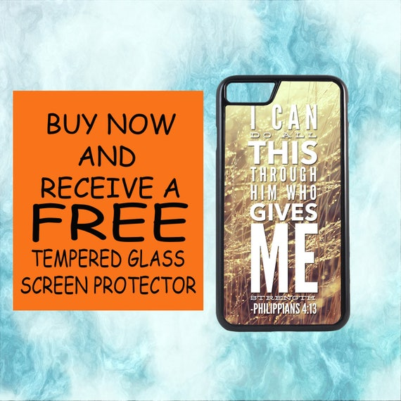 Philippians 4:13 Verse With FREE Tempered Glass Screen Protector For iPhone 8 iPhone 8 Plus iPhone 7 iPhone 7 Plus iPhone X