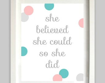 She Believed She Could So She Did Printable // Girls Wall Art // Baby Girl Nursery // Inspirational Print // She Believed // Inspirational