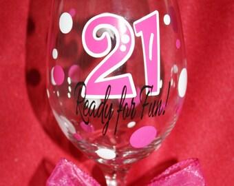 21 Ready For Fun 21st Birthday Wine Glass Gift Ideas Item 1 2 21R