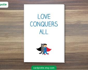 DOWNLOAD Printable Card - I Love You Card - Batman v Superman Card - Dawn of Justice - Happy Birthday - Happy Anniversary - Valentines Card
