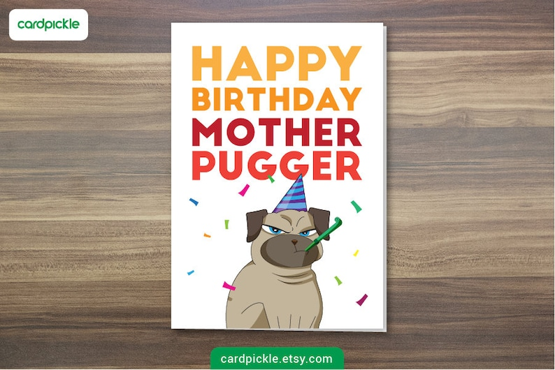 DOWNLOAD Printable Card  Happy Birthday Motherpugger  I image 0
