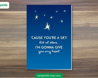 DOWNLOAD Printable Card - Cold Play - A Sky Full of Stars - Song Card - I Love You - Happy Birthday - Happy Anniversary - Valentines Card