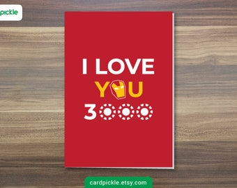 DOWNLOAD Printable Card - I Love You 3000 Card - Ironman Card - Happy Birthday - Happy Anniversary - Valentines Card