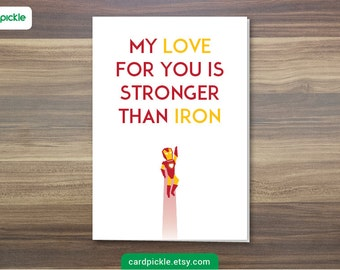 DOWNLOAD Printable Card - I Love You Card - Ironman Card - Happy Birthday - Happy Anniversary - Valentines Card