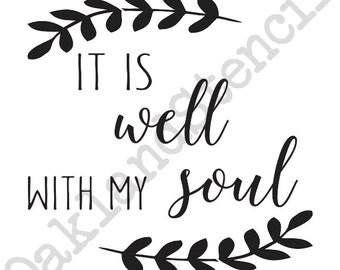 a3c41ab155e1d Inspirational STENCIL it is well with my soul   Etsy