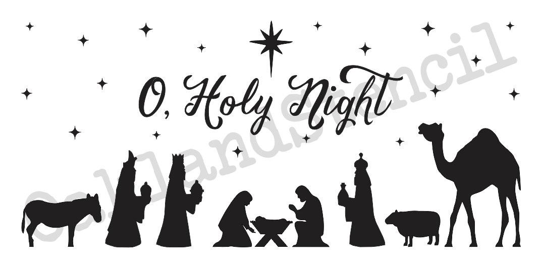 Nativity Stencil O Holy Night12x24 Or Etsy
