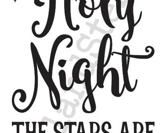 """Winter/Christmas/Holiday STENCIL**Oh Holy Night the stars are brightly shining**12""""x20""""for Painting Signs,Airbrush,Crafts,Wall"""