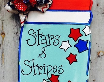 Stars and stripes door hanger, USA door hanger, god bless America door hanger, mason jar door hanger, patriotic door hanger, happy 4th sign