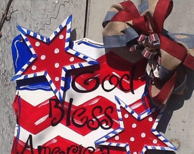 Patriotic God bless America door hanger, stars and stripes door hanger, stars and stripes sign, patriotic sign, 4th of July sign,