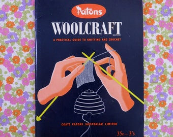 Vintage 60s Paton's Woolcraft A Practical Guide to Knitting + Crochet - tuition beginners and beyond basic patterns for men women children