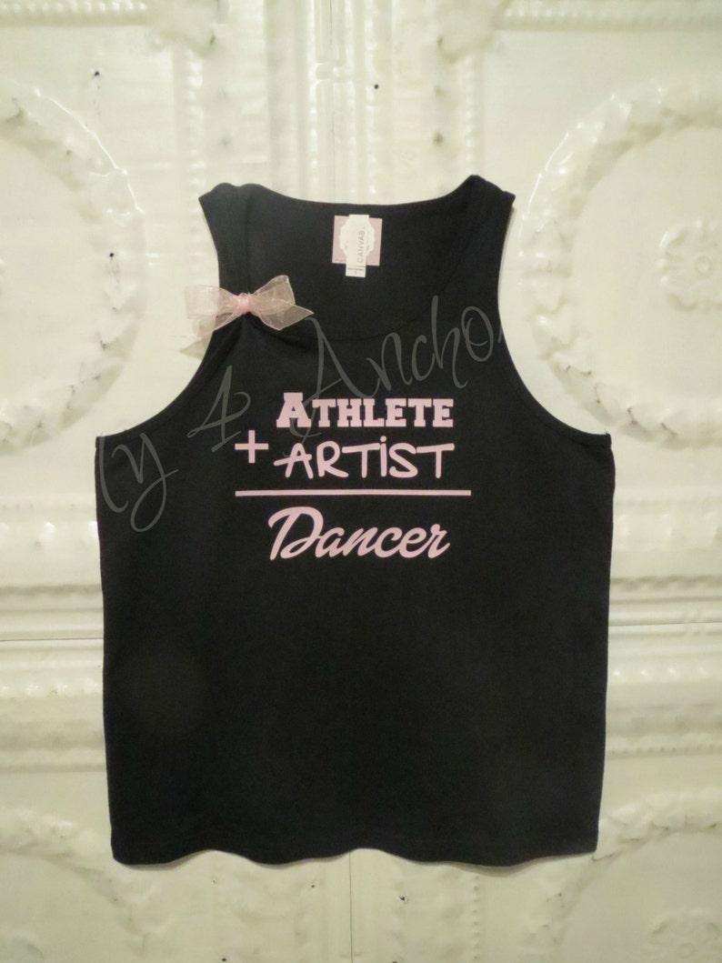 36d319dc3b21 DANCE Tank Athlete Artist Dancer. Youth Dance shirt