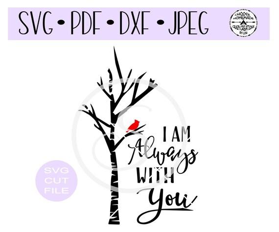 I Am Always With You Cardinal In Birch Tree Svg Digital