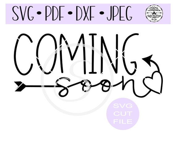 Coming Soon New Baby Announcement Svg Digital Cut File For Etsy