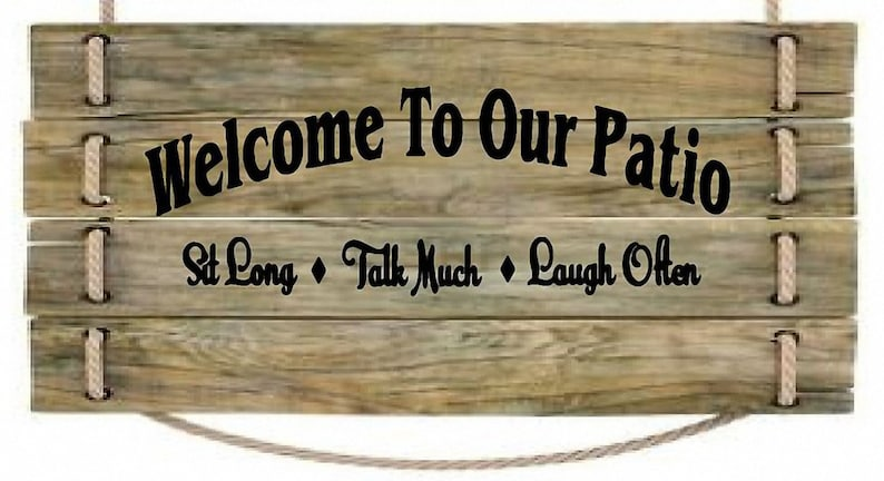 Welcome to our Patio  sign  vinyl decal porch image 0