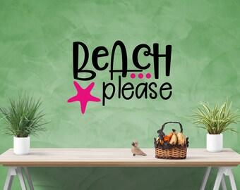 Beach Please! Vinyl Decal