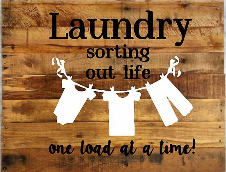 Laundry Room Sorting out Life One Load at a Time Vinyl Wall black and white