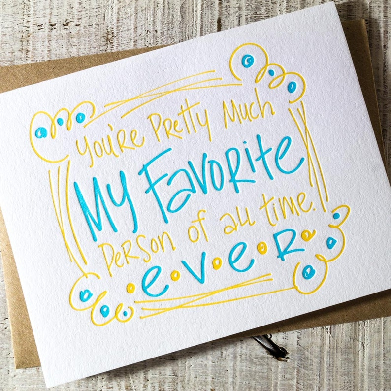 You're My Favorite Person Letterpress Card image 0