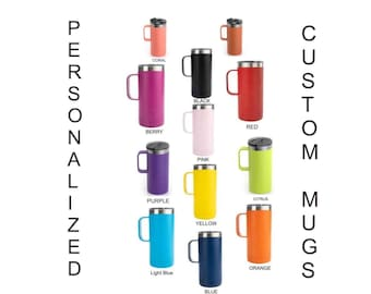 Personalized Vaccum Insulated Coffee Mug, Big 16 oz.,Personalized Coffee Mug, Insulated Travel Mug, Custom Travel Mug, Personalized