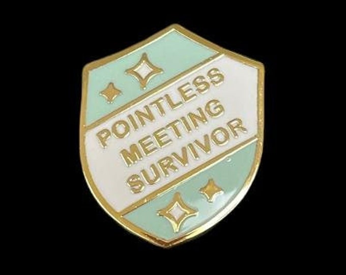 Pointless Meeting Gold Plated Lapel Pin, Gift For Zoom Meetings, Pointless Meeting Survivor
