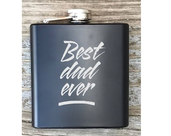 Best Dad Ever Flask For Fathers Day Gift