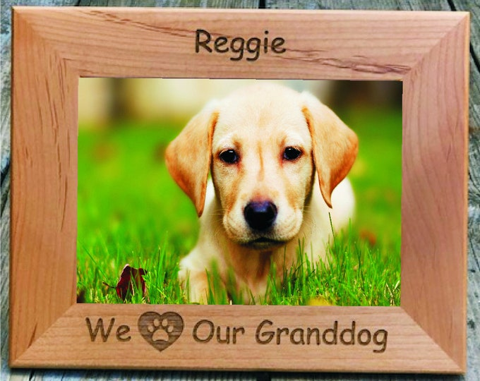 """We Love Our Granddog 4"""" x 6"""" Picture Frame Personalized Photo (Engraved As You Like)"""