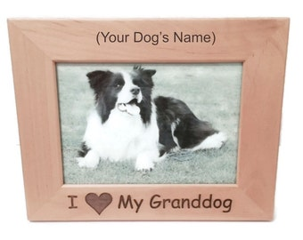 """I Love My Granddog 4"""" x 6"""" Picture Frame Personalized Photo (Engraved As You Like)"""