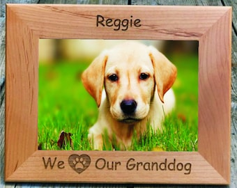 """We Love Our Granddog 5"""" x 7"""" Picture Frame Personalized Photo (Engraved As You Like)"""