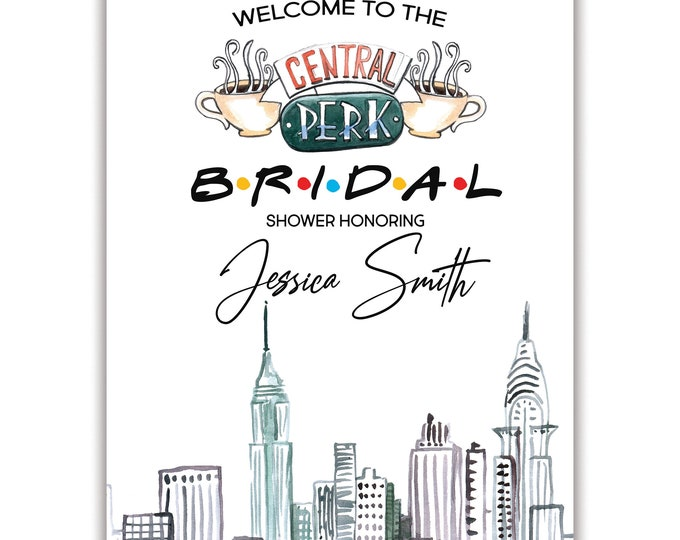 Friends Inspired, Bridal Shower, Welcome Sign