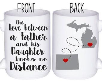 Dad Mug - Gift For Dad - Distance Gift - State to State Gift - Personalized Mug - Dad Coffee Mug - Mug For Dad - Gift for Father