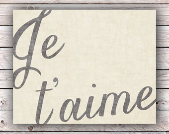 Je t'aime Printable Art Print Instant Digital Download Typography Art Print French Quote Art Print France Francophile Paris Poster Wall Art