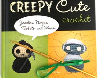 Creepy Cute Crochet Book with Size E crochet hook and yarn kit