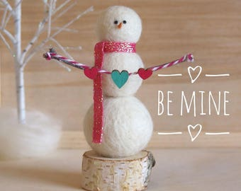 Be Mine, needle felted snowman, Valentine snowman, Valentine's Day gift, snowman with heart banner, pink, teal, hearts, wool snowman
