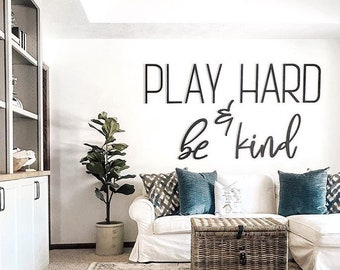 PLAY HARD & be kind Wall Letters for Playroom   Den   Kid's Room   Big Letters   Game Room   Quotes   Personalized Decor   Big Wall Decor