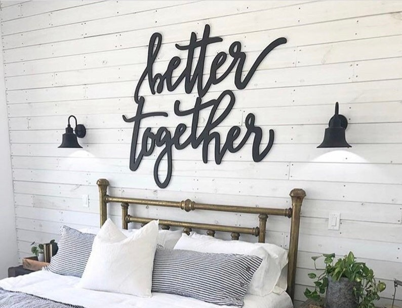 Better Together Wooden Wall Art Signs Big Words Bedroom Decor Hand Lettered Font Ready To Hang Trending Wedding Decor More Sizes