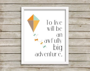 To Live Will Be An Awfully Big Adventure, Adventure Wall Art, Peter Pan Quote, Disney Wall Art, Peter Pan Nursery, J.M. Barrie (8x10)